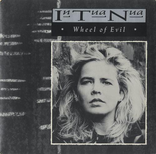 In Tua Nua In Tua Nua Wheel Of Evil UK 7quot vinyl single 7 inch record 511688