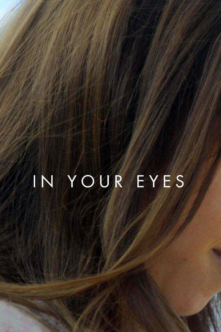 In Your Eyes (2014 film) wwwgstaticcomtvthumbmovieposters10730366p10