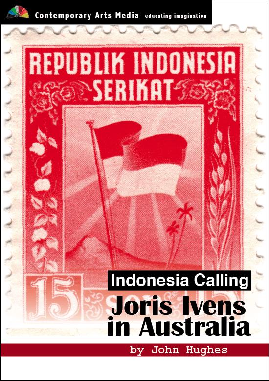 Indonesia Calling Indonesia Calling Joris Ivens In Australia