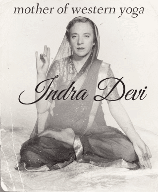 Indra Devi Indra Devi Mother of Western Yoga Amazing Women In History