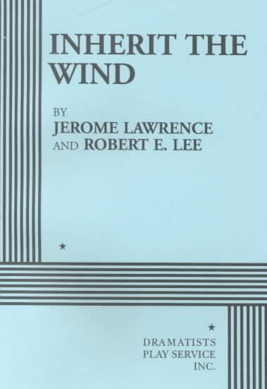 Inherit the Wind (play) t3gstaticcomimagesqtbnANd9GcTanCXo3rXD99BDCi