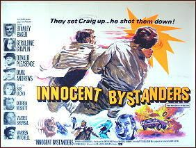 Innocent Bystanders (film) A Movie Review by Jonathan Lewis INNOCENT BYSTANDERS 1972