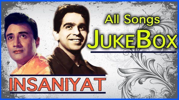 Insaniyat All Songs DIlip Kumar Dev Anand Duets Hit Jukebox