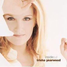 Inside Out (Trisha Yearwood album) httpsuploadwikimediaorgwikipediaenthumb3
