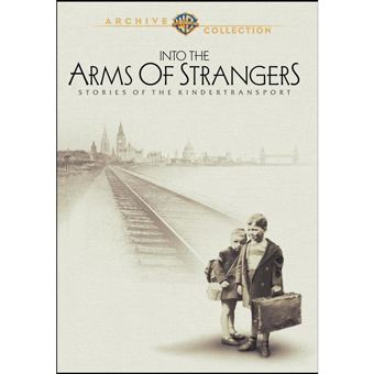 Into the Arms of Strangers: Stories of the Kindertransport DVD Savant Review Into the Arms of Strangers