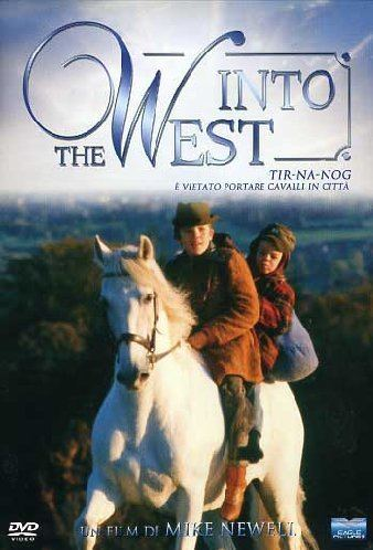 Into the West (film) Into the Westmovie byrneperfection