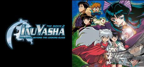 Inuyasha the Movie: The Castle Beyond the Looking Glass Inuyasha the Movie 2 The Castle Beyond the Looking Glass on Steam