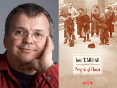 Ioan T. Morar Negru si Rosu de Ioan T Morar