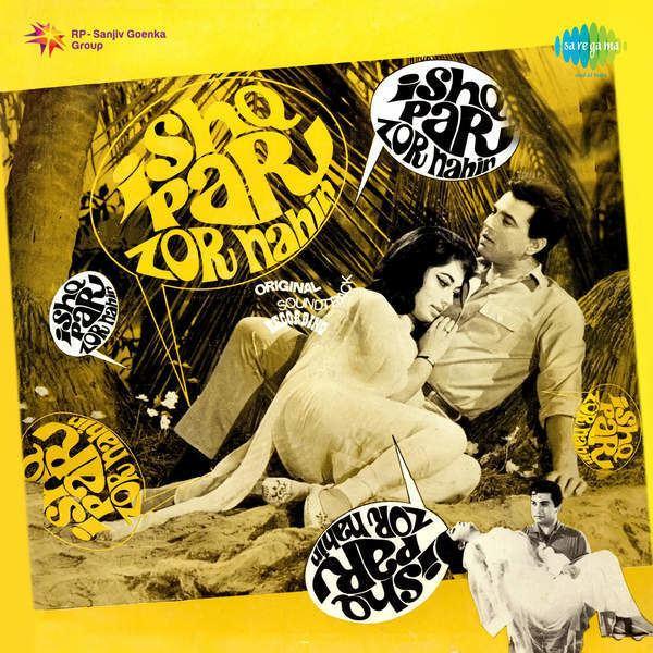 Ishq Par Zor Nahin Movie Mp3 Songs 1970 Bollywood Music