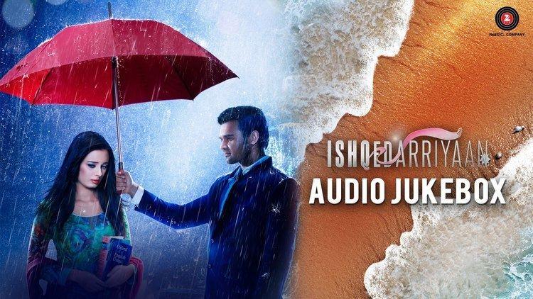 Ishqedarriyaan Audio Jukebox Mahaakshay Evelyn Sharma Mohit