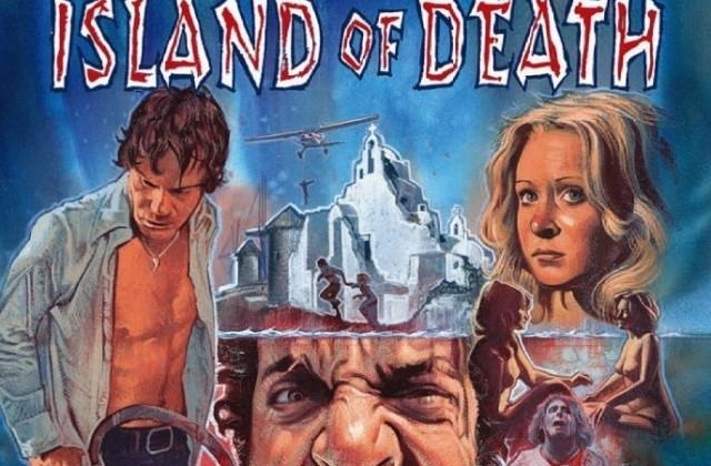 Island of Death (film) Bluray Review ISLAND OF DEATH Icons of Fright Horror News