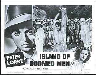 Island of Doomed Men ISLAND OF DOOMED MEN Peter Lorre R55 LC1099 2500 Memorabilia