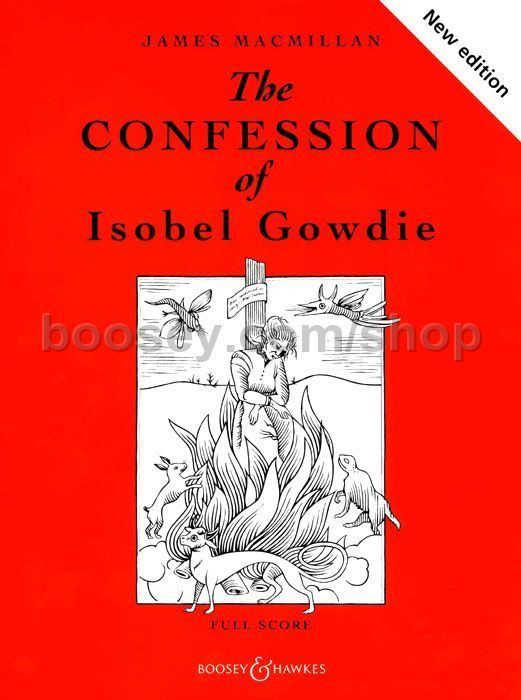 Isobel Gowdie James MacMillan Confession of Isobel Gowdie