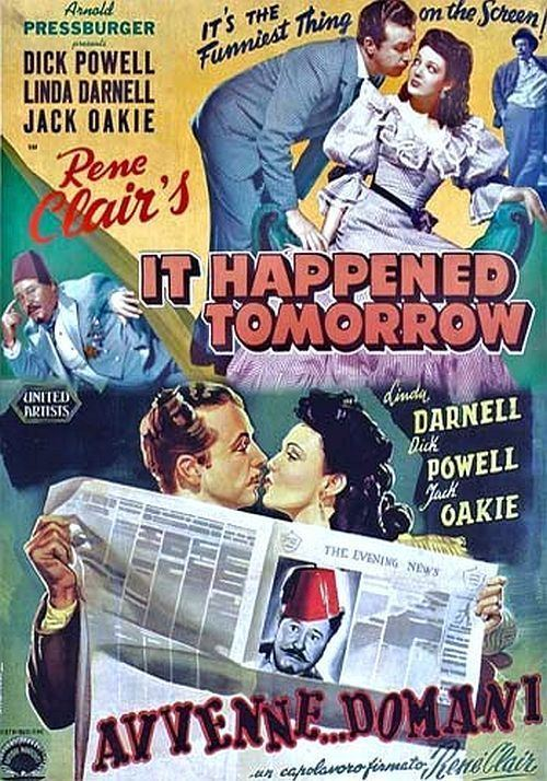 It Happened Tomorrow It Happened Tomorrow 1944