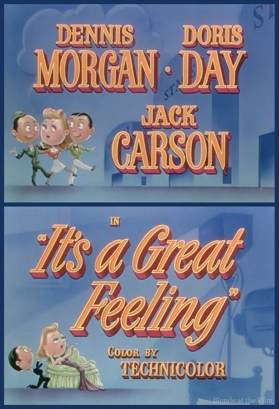 It's a Great Feeling Its A Great Feeling 1949 The Blonde at the Film