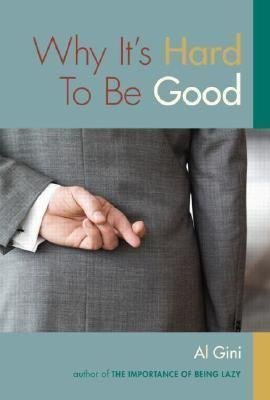 It's Hard to Be Good Why Its Hard to Be Good IndieBoundorg