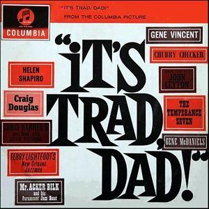 It's Trad, Dad! Its Trad Dad Soundtrack details SoundtrackCollectorcom