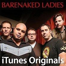 ITunes Originals – Barenaked Ladies httpsuploadwikimediaorgwikipediaenthumbd