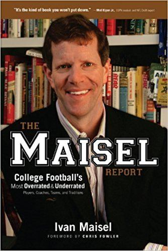 Ivan Maisel The Maisel Report College Football39s Most Overrated