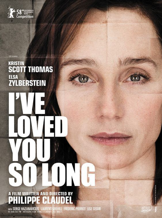 I've Loved You So Long Ive Loved You So Long French Foreign Movies Pinterest