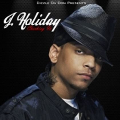 J. Holiday J Holiday Checking In Mixtape Mixtape Download