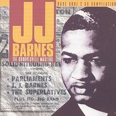 J. J. Barnes The Groovesville Masters JJ Barnes Songs Reviews