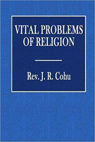 J. R. Cohu Vital Problems of Religion Rev J R Cohu 9781535250085 Amazon