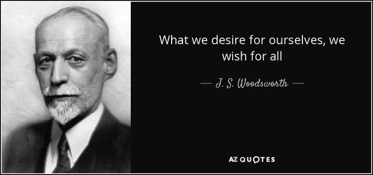 J. S. Woodsworth QUOTES BY J S WOODSWORTH AZ Quotes
