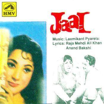 Jaal 1967 LaxmikantPyarelal Listen to Jaal songsmusic online