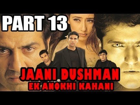Jaani Dushman Ek Anokhi Kahani Alchetron The Free Social