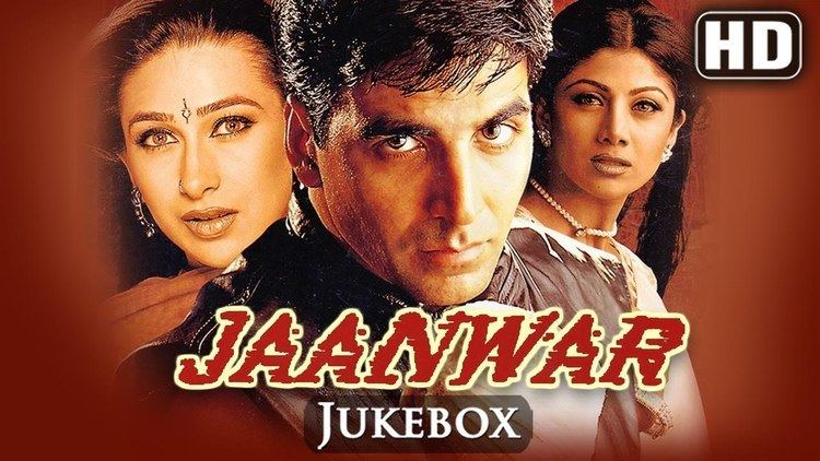 All Songs Of Jaanwar Akshay Kumar Karishma Kapoor Shilpa