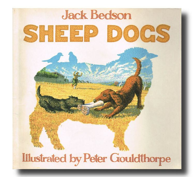 Jack Bedson Jack Bedson SHEEP DOGS Peter Gouldthorpe First edition working dogs