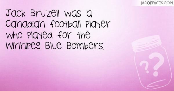 Jack Bruzell Jack Bruzell was a Canadian football player who played for the