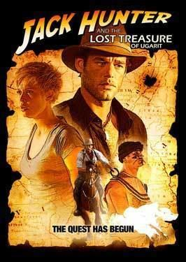 Jack Hunter and the Lost Treasure of Ugarit Jack Hunter and the Lost Treasure of Ugarit TV Movie Posters From