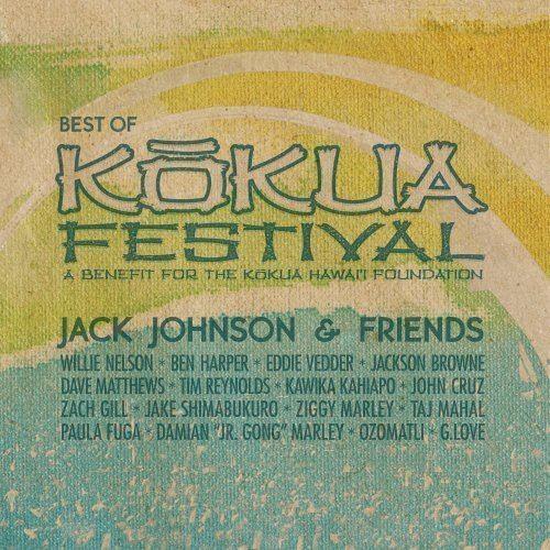 Jack Johnson and Friends – Best of Kokua Festival httpsimagesnasslimagesamazoncomimagesI6
