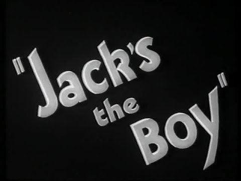 Jack's the Boy Jacks The Boy 1932 YouTube