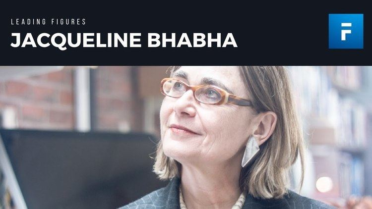Jacqueline Bhabha Jacqueline Bhabha on Child Migration and Human Rights in a