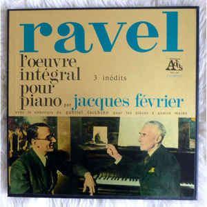 Jacques Février Ravel Jacques Fvrier L39uvre Intgral Pour Piano par Jacques
