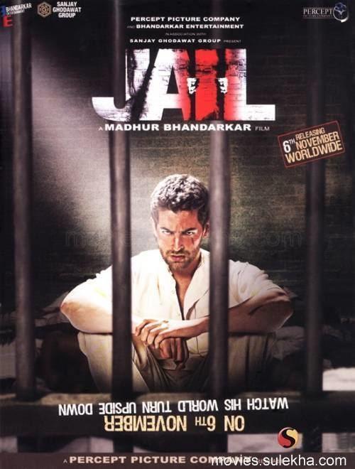 Jail 2009 film Madhur Bhandarkar