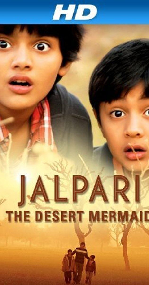 Jalpari The Desert Mermaid 2012 IMDb