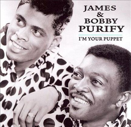 James & Bobby Purify James and Bobby Purify I39m Your Puppet Pass the Paisley