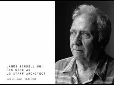 James Birrell James Birrell on his work as UQ staff architect YouTube