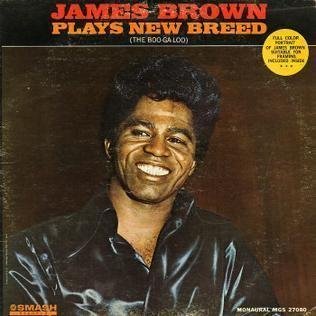 James Brown Plays New Breed (The Boo-Ga-Loo) httpsuploadwikimediaorgwikipediaenaafJam