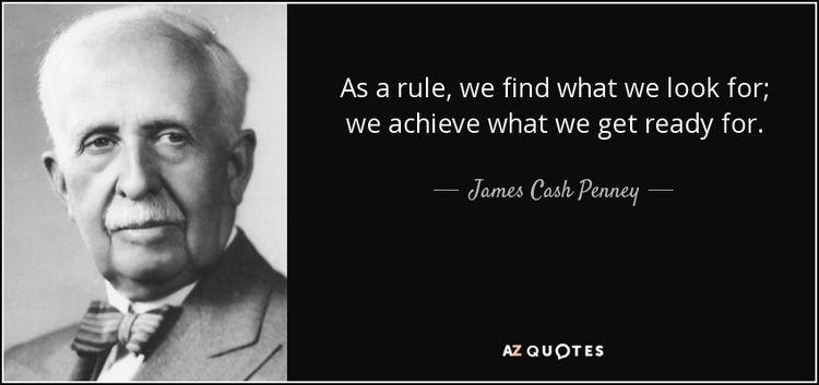 James Cash Penney TOP 25 QUOTES BY JAMES CASH PENNEY of 68 AZ Quotes