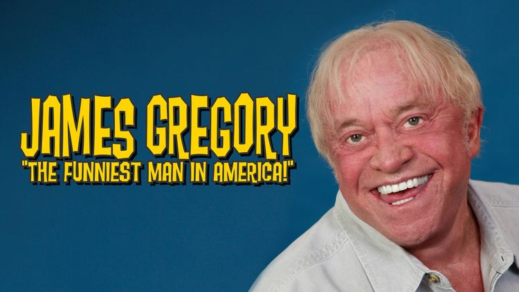 James Gregory (comedian) Paramount Theatre James Gregory The Funniest Man in America