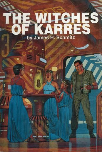 James H. Schmitz Book Covers THE WITCHES OF KARRES by James H Schmitz