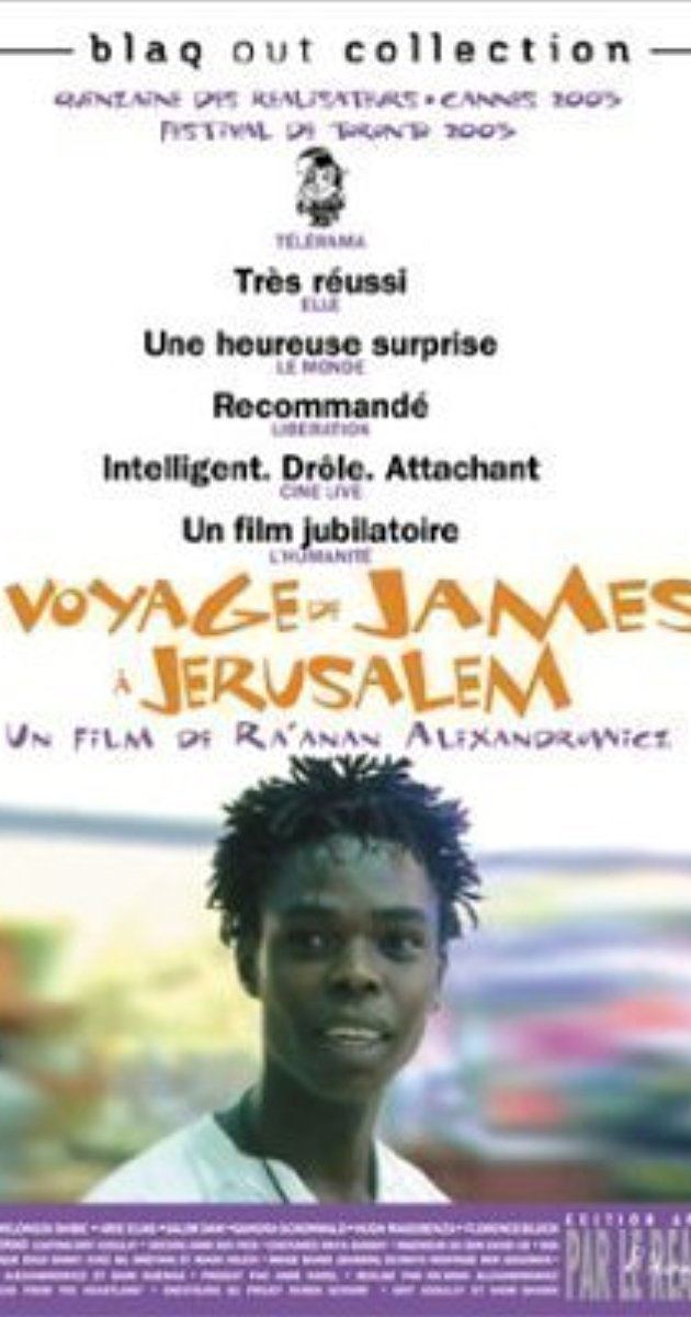 James' Journey to Jerusalem Massaot James Beeretz Hakodesh 2003 IMDb