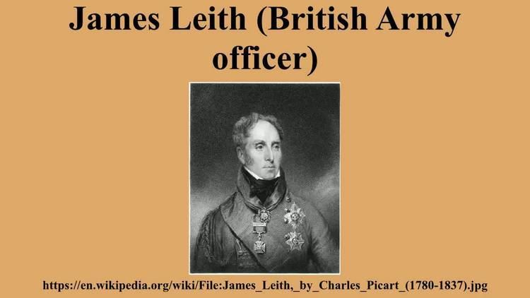 James Leith (British Army officer) James Leith British Army officer YouTube