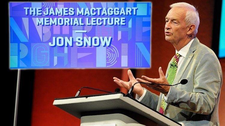 James MacTaggart James MacTaggart Memorial Lecture Jon Snow YouTube