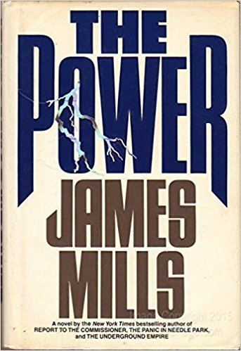 James Mills (author) Amazoncom The Power 9780446513937 James Mills Books